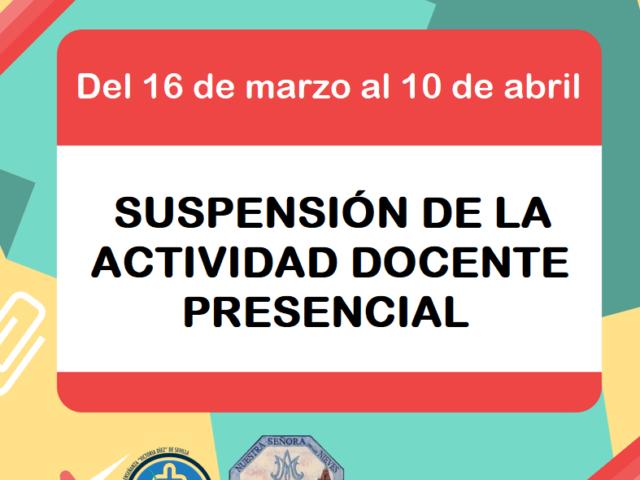 PRÓRROGA SUSPENSIÓN ACTIVIDAD DOCENTE PRESENCIAL