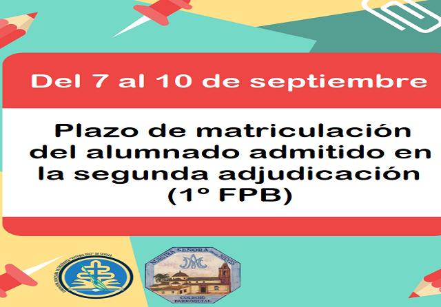 PLAZO DE MATRICULACIÓN 2ª ADJUDICACIÓN (1º FPB) - copia