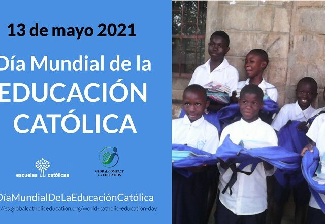 210512-EscuelasCatolicas-DíaMundialEducacionCatólica