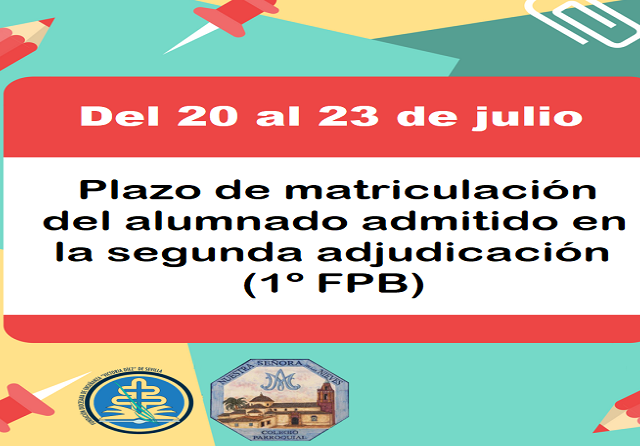 PLAZO DE MATRICULACIÓN 2ª ADJUDICACIÓN (1º FPB)